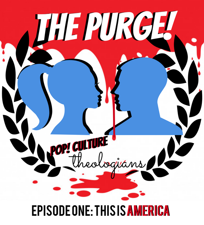 Purge Episode 1: This Is America