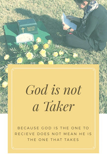 God is not a Taker