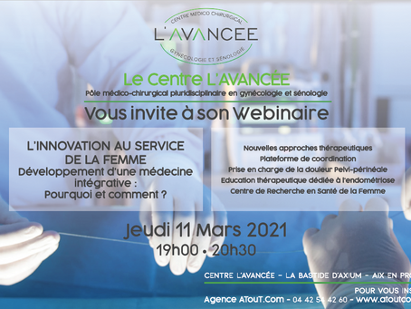 Le Centre L'AVANCEE vous invite à son 1er Webinaire sur L'INNOVATION AU SERVICE DE LA FEMME.