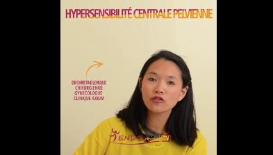 Nouvelle vidéo sur L'HYPERSENSIBILITE CENTRALE PELVIENNE du Dr C. Leveque médecin au CMC L'AVANCEE