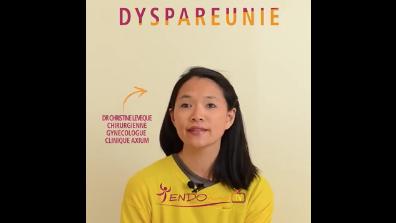 Nouvelle vidéo sur les DYSPAREUNIES - DOULEURS LORS D'UN RAPPORT SEXUEL realisee par le Dr Leveque