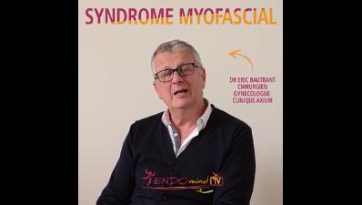Nouvelle vidéo sur LE SYNDROME MYOFASCIAL réalisée par le Dr Eric Bautrant du Centre L'Avancée