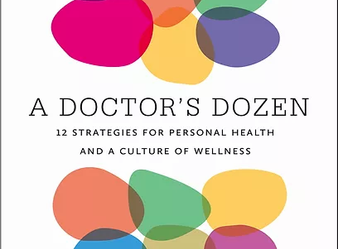 What have I learned as a doctor and what will you learn from 'A Doctor's Dozen'?