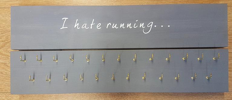 'I hate Running' Medal Hanger