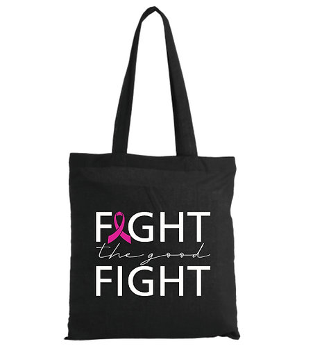 'Fight the Good Fight' Tote Bag