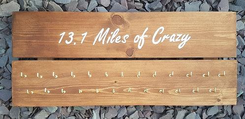 '13.1 Miles of Crazy' Medal Hanger
