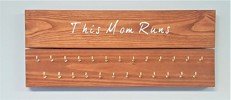 'This Mom Runs' Medal Hanger