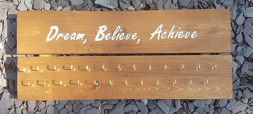 'Dream, Believe, Achieve' Medal Hanger