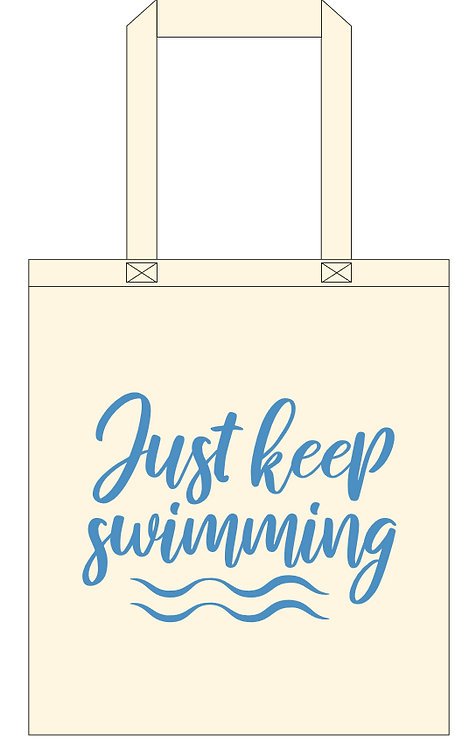 Just Keep Swimming Tote bag