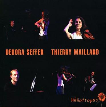 Héliotropes - Thierry Maillard, Débora Seffer (CD)