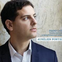 Aurélien Pontier FRANZ LISZT Transcriptions et Paraphrases D'opéras