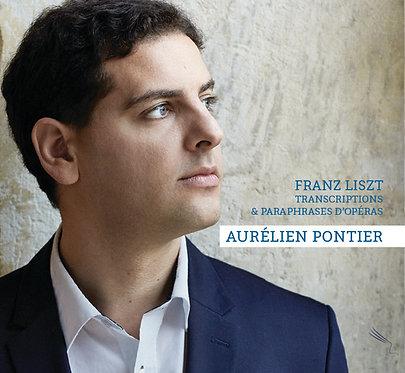 """Aurélien Pontier - FRANZ LISZT """"Transcriptions et Paraphrases d'Opéras"""" (CD)"""
