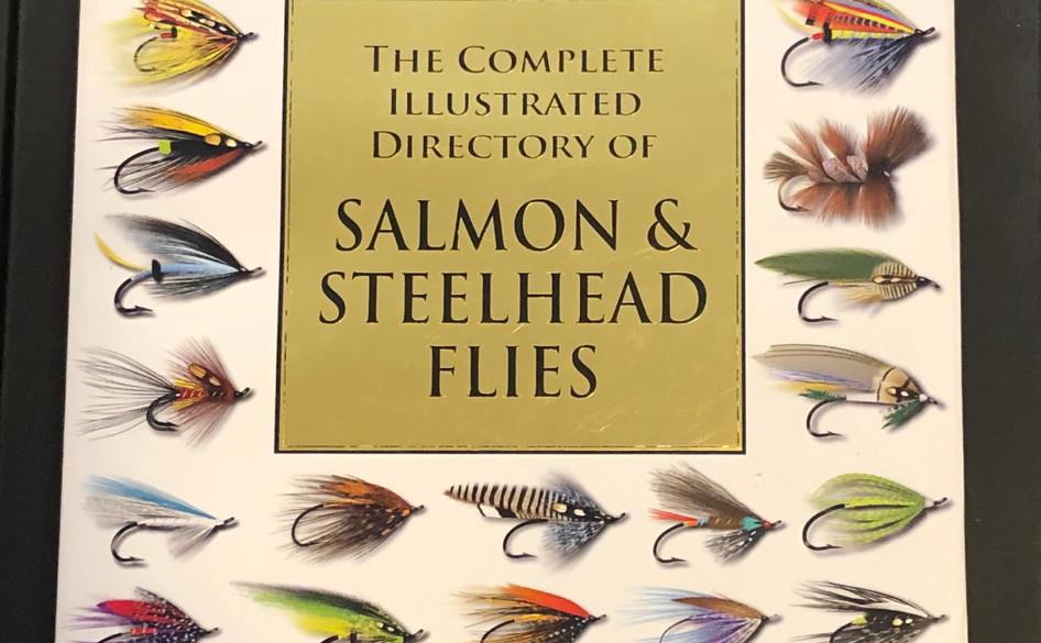 The Complete Illustrated Dictionary of Salmon & Steelhead Flies