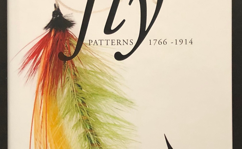 Salmon Fly Patterns 1766-1914 (2013) by Andrew Herd