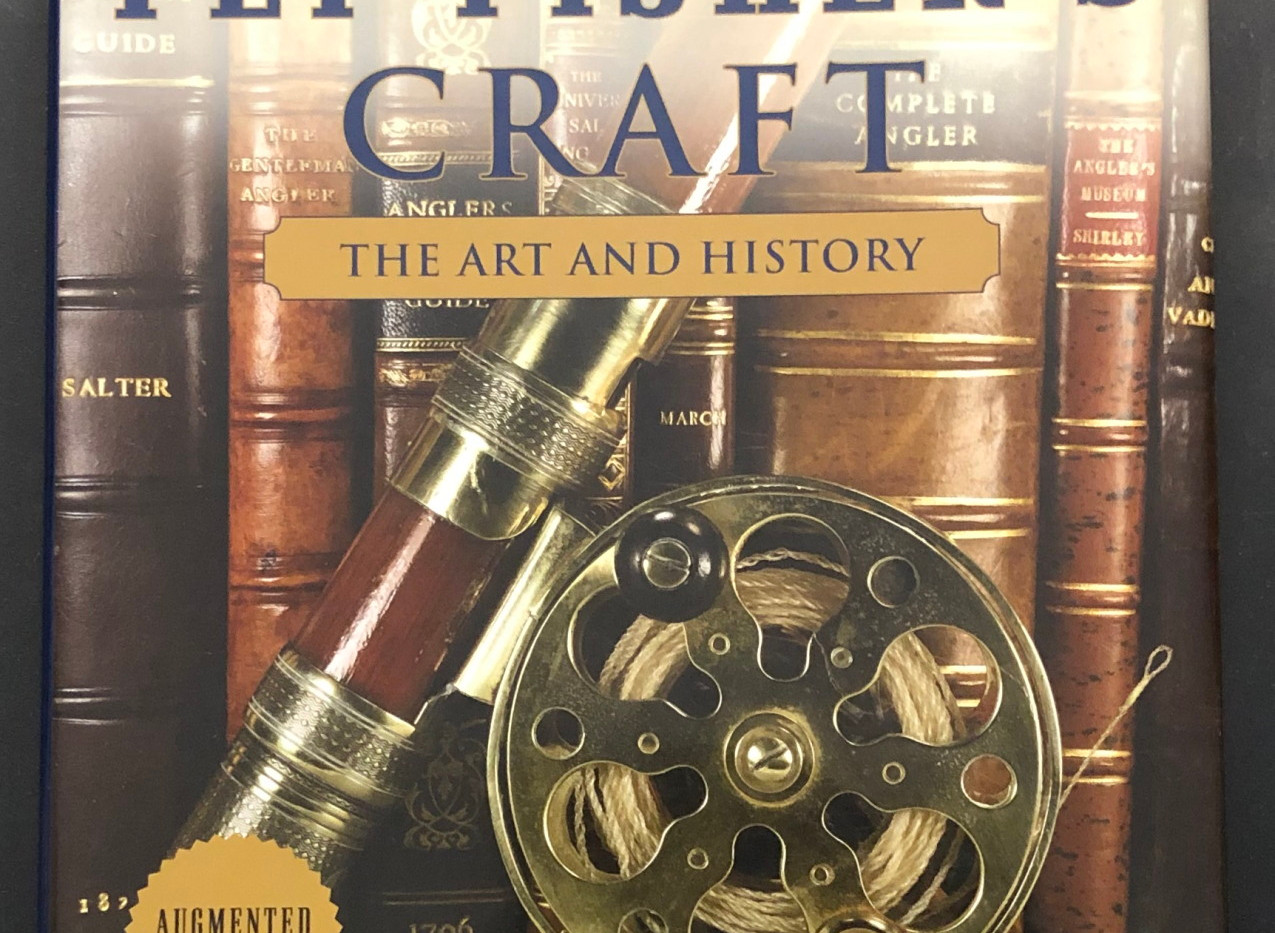 The Fly Fiser's Craft: The Art and History by Darrel Martin