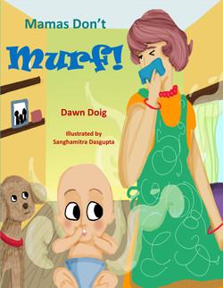 Mamas Don't Murf (English)