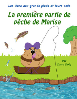 Marisa's First Fishing Trip (French)