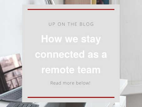 Staying connected as a remote team!