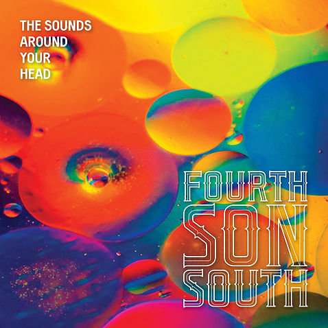 Fourt Son South - The Sounds Around Your Head