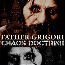 Chaos Doctrine Father Grigori Engligh Version