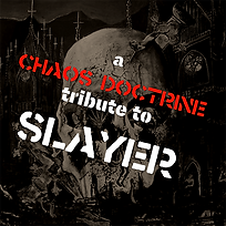 Chaos Doctrine Tribute To Slayer