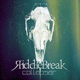 Riddlebreak Collapsar EP