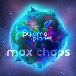 Max Chops (2016)