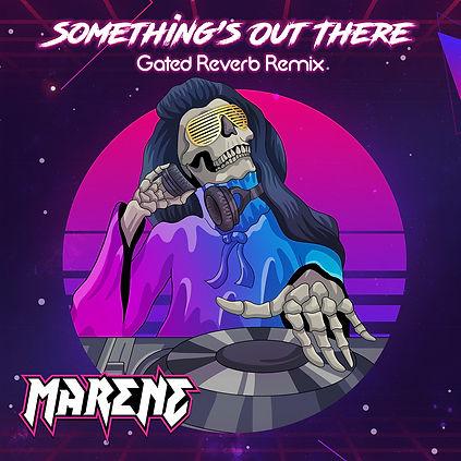 MARENE Gated Reverb Remix.jpg