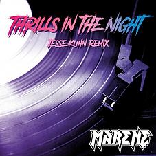 MARENE - Thrills In The Night Remix