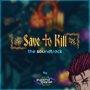 Save To Kill Soundtrack (2017)