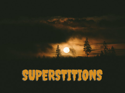 What Do Our Superstitions Say About Us?