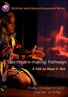 Power of solo theatre-making with Maya K. Rao