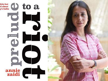 Annie Zaidi's Prelude to a Riot