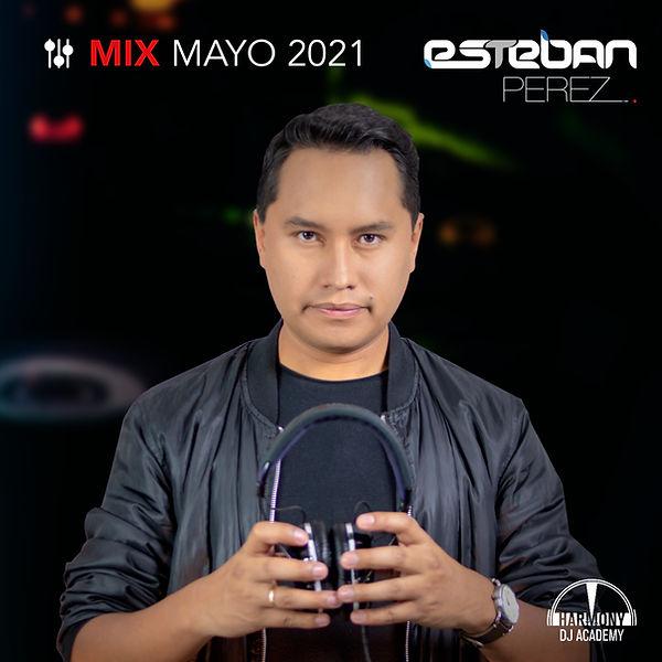 mix mayo 2021 esteban perez.jpg