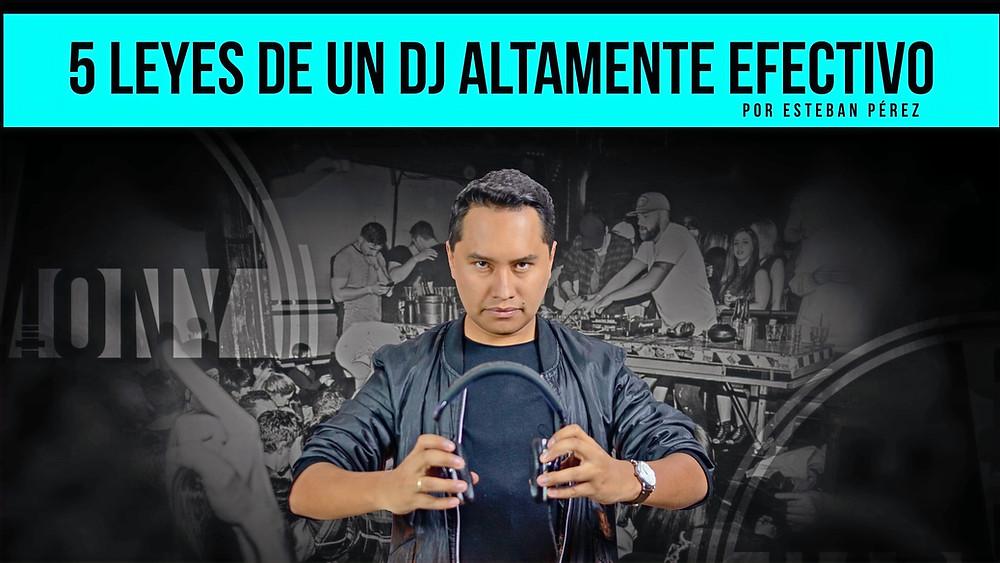 Para ser un gran DJ se necesita dominar estas 5 leyes