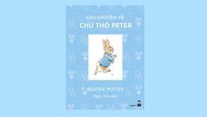 Câu Chuyện Về Chú Thỏ Peter - Beatrix Potter