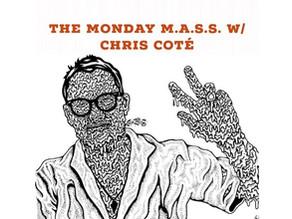 Adventure IO on Monday M.A.S.S w/ Chris Cote