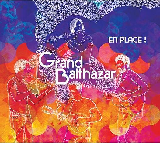 Grand Balthazar - CD en place dehors mai