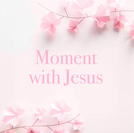 Moment With Jesus Image.png
