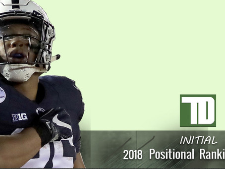 TD 2018 Initial Positional Rankings