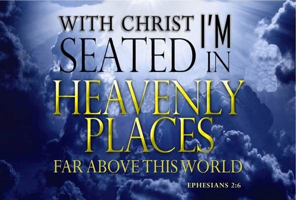 Sitting with Christ in Heavenly Places.j