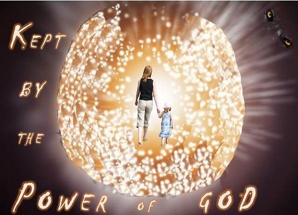 kept by the power of God.jpg