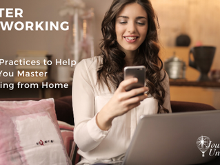 4 Best Practices to Help You Master Working From Home