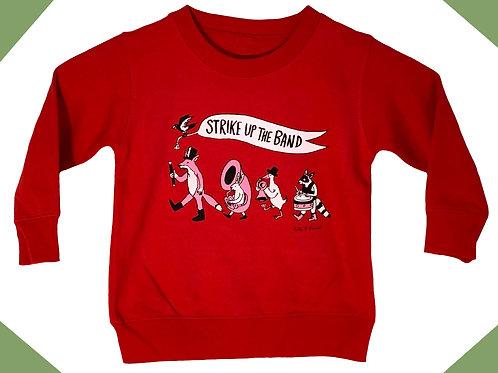 Strike up the Band (Kid's Sweatshirts)