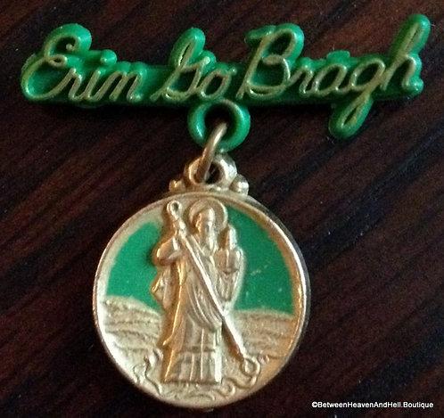 Vintage Erin Go Bragh Saint Patrick Medal Dangle Pin Irish Religious Jewelry