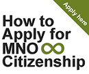 How to Apply for MNO Citizenship