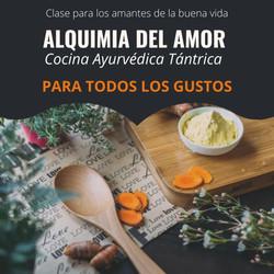 ALQUIMIA DEL AMOR cOCINA aYURVEDICA Y TANTRICA