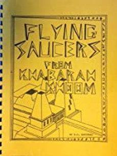 Flying Saucers From Khabaram Khoom