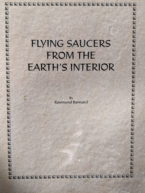 Flying Saucers from the Earth's Interior