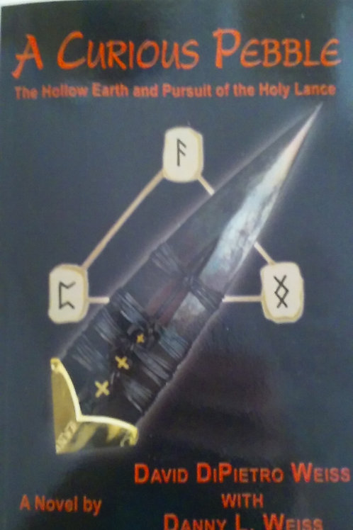 Curious Pebble - The Hollow Earth and Pursuit of the Holy Lance e Book